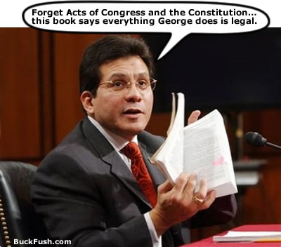 U.S. Attorney General Alberto Gonzales, aka the Bullshitter's ventriloquist dummy